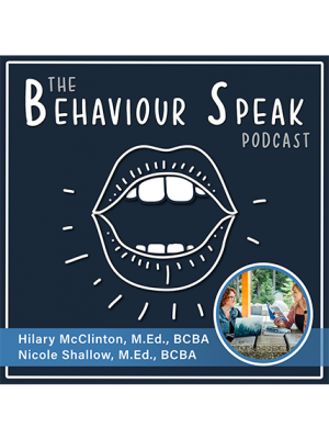 Podcast Episode 4: Solutions for Sleep with Hilary McClinton, M.Ed., BCBA, and Nicole Shallow, M.Ed., BCBA