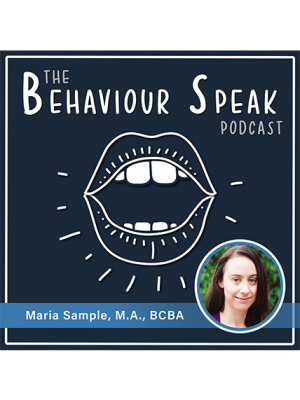 Podcast Episode 3: Parent Coaching with ESDM and The Balance Program with Maria Sample, M.A., BCBA