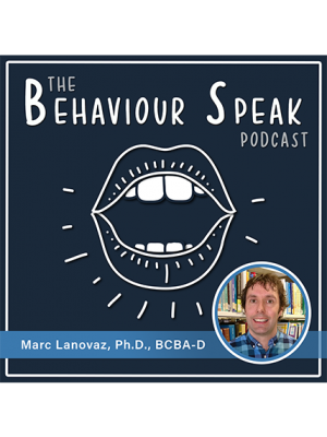 Podcast Episode 8: Artificial Intelligence and Behaviour Analysis with Dr. Marc Lanovaz, Ph.D., BCBA-D