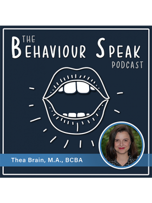 Podcast Episode 7: Peer-Mediated Interventions with Thea Brain, M.A., Ph.D. (Candidate), BCBA