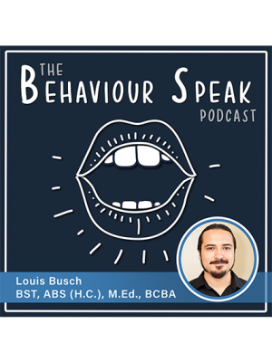 Podcast Episode 11: The Treatment of Life-Threatening Pica with Louis Busch, BST, ABS (H.C.), M.Ed., BCBA