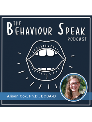 Podcast Episode 13: Behaviour Analysis and Psychotropic Medication with Dr. Alison Cox, Ph.D., BCBA-D