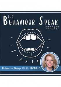 Podcast Episode 17: Behavioural Gerontology with Dr. Rebecca Sharp, Ph.D., BCBA-D