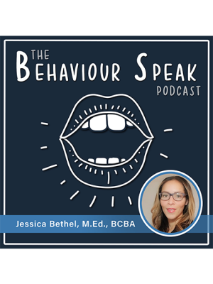 Podcast Episode 22: Cultural Competence with Jessica Bethel, M.Ed., BCBA